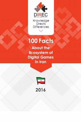 English100Facts139609 - 100Facts About the  Ecosystem of  Digital Games  in Iran