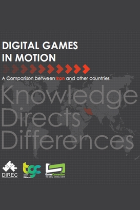 EnglishDigitalGamesInMotion9604 - Digital Games In Motion : A comparison between Iran and other countries