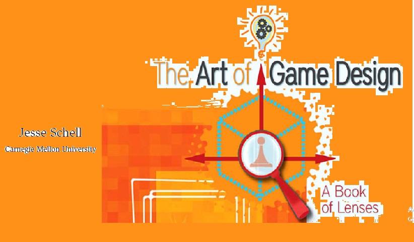 The Art of Game Design A Book of Lenses - معرفی کتاب |  هنر طراحی بازی | یک کتاب از لنز